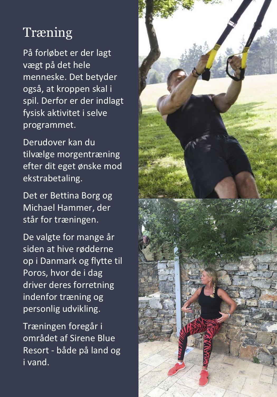 Program: Alle dage på Poros tilbydes der morgentræning